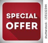 special offer  flat design ... | Shutterstock .eps vector #153132344