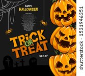 happy halloween pumpkin trick... | Shutterstock .eps vector #1531946351