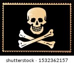 Jolly Roger flag with the skull and crossbones on a black background. Pirate black flag on the grunge postage stamp isolated on black background.  Realistic illustration