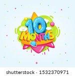 10 months baby symbol. kids... | Shutterstock .eps vector #1532370971