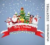 greeting christmas santa  deer  ... | Shutterstock .eps vector #1532979581