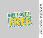 buy one get one free sticker | Shutterstock .eps vector #1533326471