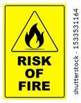 yellow fire risk sign board.... | Shutterstock .eps vector #1533531164
