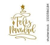 feliz navidad   calligraphy... | Shutterstock .eps vector #1533586184