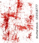 red blood splatter on a grunge... | Shutterstock . vector #153518777