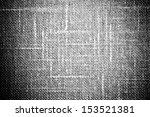 old grunge textile canvas... | Shutterstock . vector #153521381
