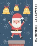santa claus chimney and bells... | Shutterstock .eps vector #1535299664