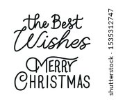 merry christmas calligraphy... | Shutterstock .eps vector #1535312747
