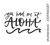 you had me at aloha   Shutterstock .eps vector #1535566187