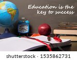 Education Is The Key To Succes...