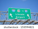 Lincoln Airport I 80 Sign In...