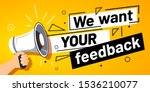 we want your feedback. customer ... | Shutterstock .eps vector #1536210077
