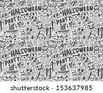 seamless doodle halloween... | Shutterstock .eps vector #153637985