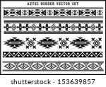 aztec borders vector set black...   Shutterstock .eps vector #153639857