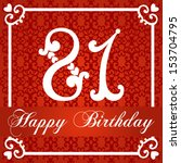 happy birthday card with number ... | Shutterstock .eps vector #153704795