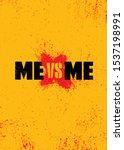 me versus me. inspiring workout ... | Shutterstock .eps vector #1537198991