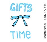 gifts time poster with text and ... | Shutterstock .eps vector #1537777541
