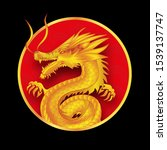 yellow dragon in the red circle.... | Shutterstock .eps vector #1539137747