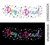day of the dead lettering...   Shutterstock .eps vector #1540023224