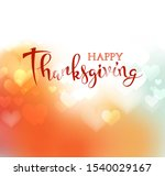 hand drawn happy thanksgiving... | Shutterstock .eps vector #1540029167