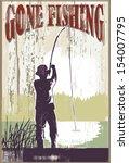 Vintage Gone Fishing Sign. Man...