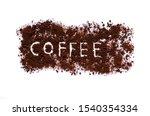 The Word C O F F E E In Coffee...