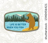 life is better when you fish.... | Shutterstock .eps vector #1540456421