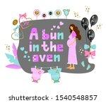 A Bun In The Oven  Pregnancy...