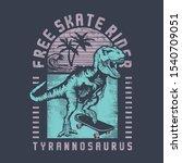 dinosaurand  skate illustration ... | Shutterstock .eps vector #1540709051
