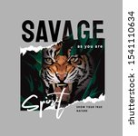 savage slogan with tiger face... | Shutterstock .eps vector #1541110634