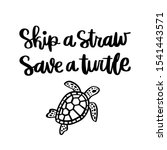 lettering phrase  skip a straw  ...   Shutterstock .eps vector #1541443571