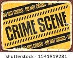 crime scene warning sign on... | Shutterstock .eps vector #1541919281