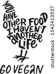 hand lettering vegan quote in... | Shutterstock .eps vector #1542413537