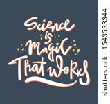 science is magic that works  ...   Shutterstock .eps vector #1543533344