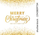merry christmas and new year... | Shutterstock .eps vector #1543809734