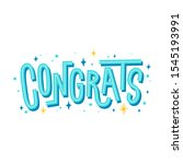 congrats. hand drawn lettering. ... | Shutterstock .eps vector #1545193991