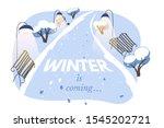 Winter Is Coming Vector Banner...