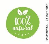 100 organic. round green...   Shutterstock .eps vector #1545947054