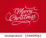 merry christmas script... | Shutterstock .eps vector #154609061