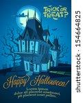 spooky house. halloween... | Shutterstock .eps vector #154664825