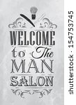 Poster Barbershop welcome to the man salon in a retro style and stylized for the drawing with coal. Vector