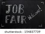 job fair welcome sign written... | Shutterstock . vector #154837739