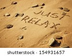 """""""just Relax"""" Written In The..."""