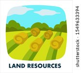 land resources. agricultural... | Shutterstock .eps vector #1549633394