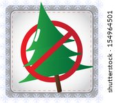 stop christmas sign with tree ... | Shutterstock .eps vector #154964501