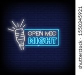 open mic night neon signs style ... | Shutterstock .eps vector #1550345921