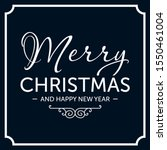 merry christmas and happy new... | Shutterstock .eps vector #1550461004