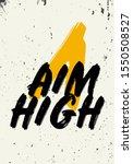 Aim High Motivational Quotes T...