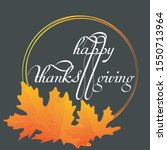 happy thanksgiving typography... | Shutterstock .eps vector #1550713964