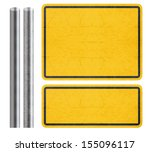 Blank Yellow Sign With Metal...